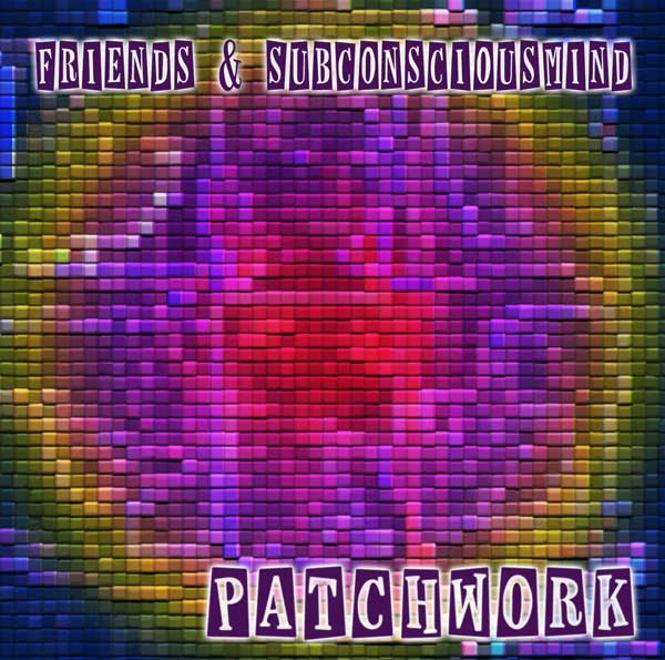Download Alternative Psychedelic Trance Compilation Patchwork by SubConsciousMind & Friends